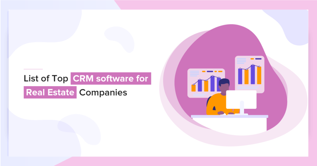 CRM Software for Real Estate Companies