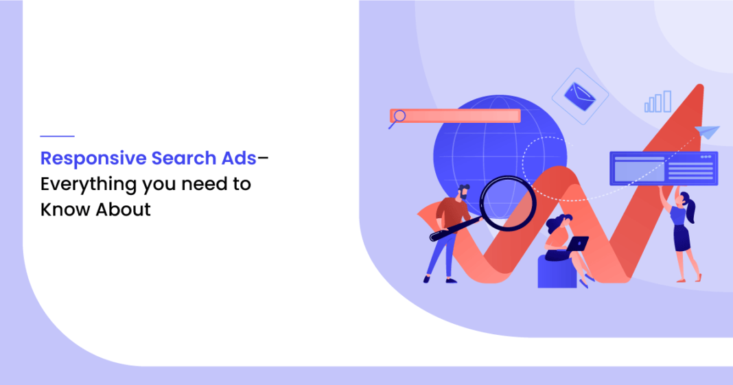 Responsive Search Ads– Everything You Need to Know About